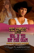 The Cowboy and the Girl in the Hot Pink Chaps: Cowboys After Dark, #8 by Maggie Carpenter
