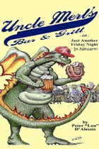 Uncle Merl's Bar & Grill by Peter D'Alessio