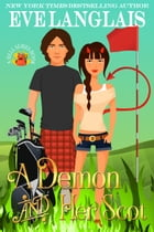 A Demon And Her Scot: (Paranormal Erotic Romance) by Eve Langlais