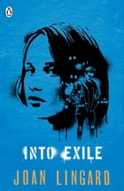 Into Exile by Joan Lingard