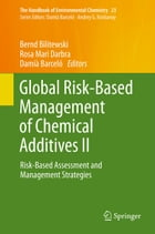 Global Risk-Based Management of Chemical Additives II: Risk-Based Assessment and Management…