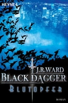 Blutopfer: Black Dagger 2 by J. R. Ward