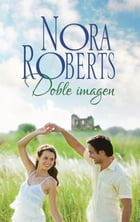 Doble imagen by NORA ROBERTS