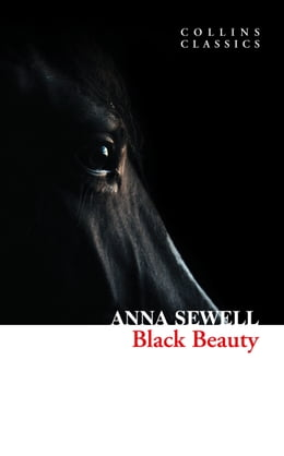 Book Black Beauty (Collins Classics) by Anna Sewell