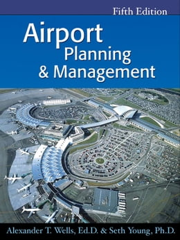Book Airport Planning & Management by Alexander Wells
