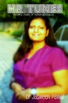 HR TUNES: Touching Chords of Human Resources by Dr. Jasmeen Pawar