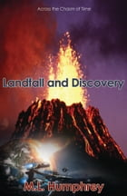 Landfall and discovery by M.L. Humphrey