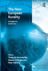 The New European Rurality: Strategies for Small Firms