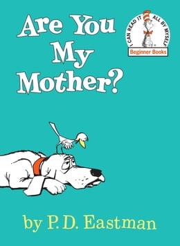 Book Are You My Mother? by P.D. Eastman