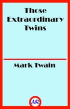 Those Extraordinary Twins by Mark Twain