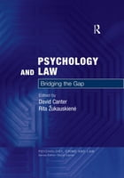 Psychology and Law: Bridging the Gap by David Canter