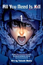 All You Need is Kill (digital manga), Vol. 1