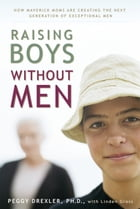 Raising Boys without Men Cover Image