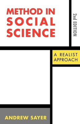 Book Method in Social Science by Sayer, Andrew