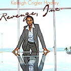 Revenge, Inc. by Keleigh Crigler Hadley