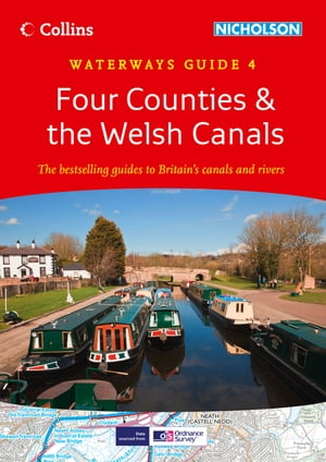 Four Counties & the Welsh Canals: Waterways Guide 4 (Collins Nicholson Waterways Guides) by Collins Maps