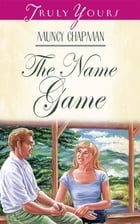 The Name Game by Muncy Chapman