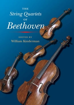 Book The String Quartets of Beethoven by William Kinderman