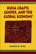 Kuna Crafts, Gender, and the Global Economy