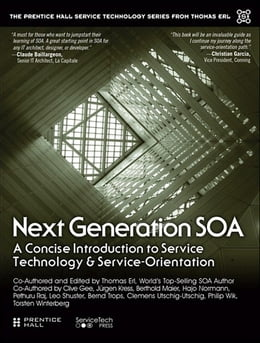 Book Next Generation SOA: A Concise Introduction to Service Technology & Service-Orientation by Thomas Erl