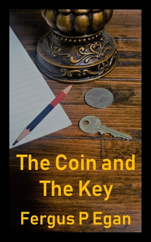 The Coin and the Key
