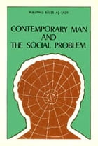 Contemporary Man and The Social Problem: Islam world by meisam mahfouzi