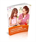 Child Care Provider Plan by Anonymous