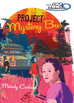 Book Project: Mystery Bus by Melody Carlson