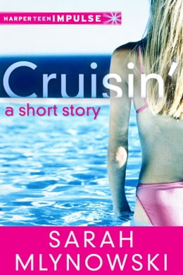 Book Cruisin' by Sarah Mlynowski