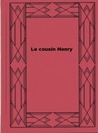 Le cousin Henry by Anthony Trollope
