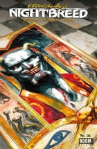 Clive Barker's Nightbreed #6 by Marc Andreyko