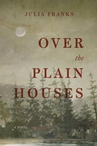 Over the Plain Houses Cover Image