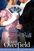 Belle of the Ball by Joan Overfield