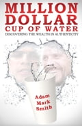 Million Dollar Cup of Water fdfc498a-ab3a-430d-aa05-8e9494722403