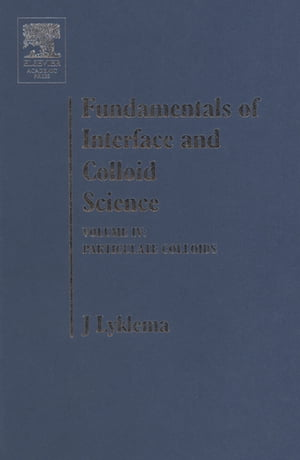 Fundamentals of Interface and Colloid Science Particulate Colloids