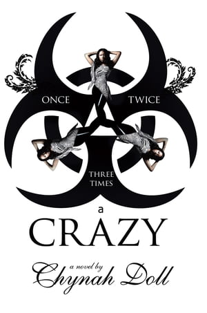Once, Twice, Three Times a Crazy