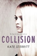 Collision (The Fight for Life Series Book 1) 0100662e-71e9-413d-be85-342aeb955308