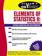 Schaum's Outline of Elements of Statistics II: Inferential Statistics
