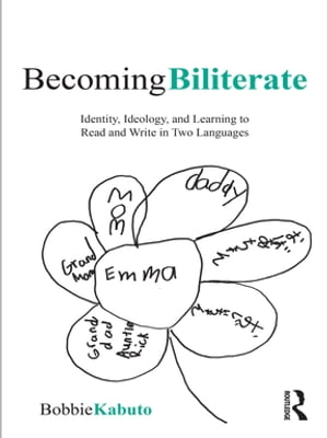 Becoming Biliterate Identity,  Ideology,  and Learning to Read and Write in Two Languages