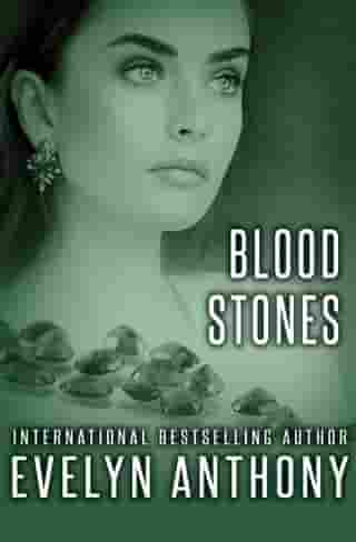 Blood Stones by Evelyn Anthony