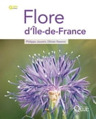 Flore d'Ile-de-France by Philippe Jauzein