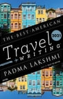 The Best American Travel Writing 2021 Cover Image