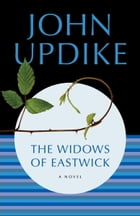 The Widows of Eastwick: A Novel by John Updike