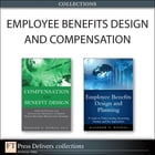 Employee Benefits Design and Compensation (Collection) by Bashker D. Biswas