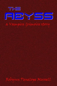 The Abyss: a Vampire Grimoire story