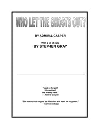 Who Let The Ghosts Out?