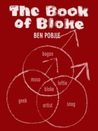 The Book of Bloke by Ben Pobjie