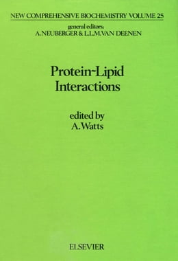 Book Protein-Lipid Interactions by Watts, Anthony