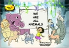 We are all animals by Madhav Chavan