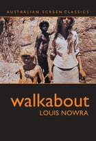 Walkabout by Nowra